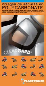 Télécharger la documentation technique de Cleargard, vitrage de sécurité pour les engins agricoles, forestiers et de génie civil.